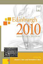 Cover of Edinburgh 2010: Mission Then and Now